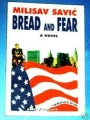 Bread and fear
